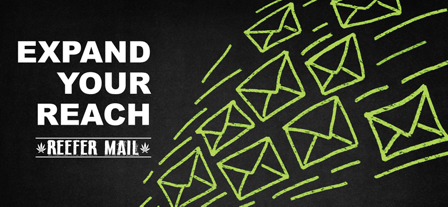 Reefer Mail Cannabis Email Marketing Specialists