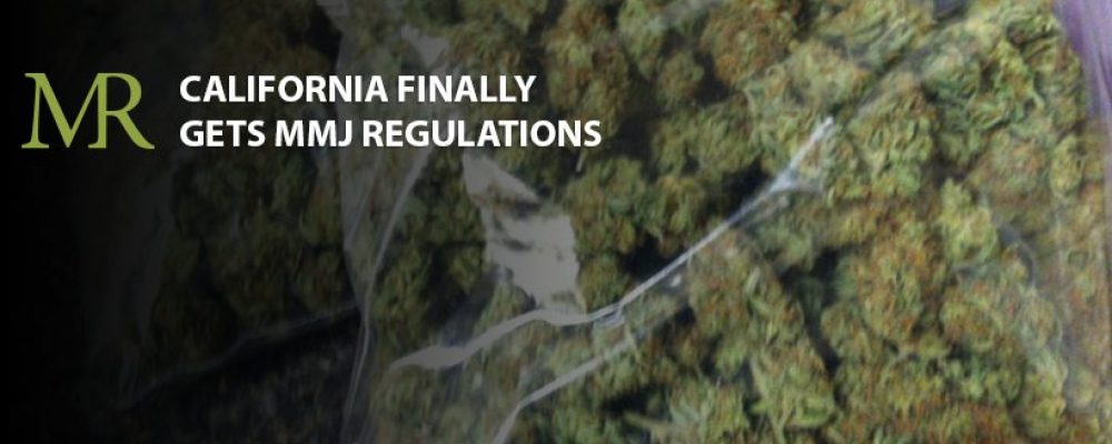 California Finally Gets MMJ Regulations
